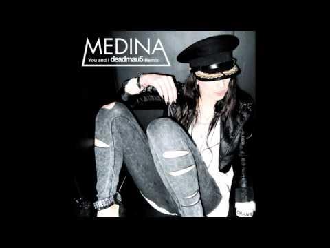 Medina - You and I (deadmau5 Remix) HQ