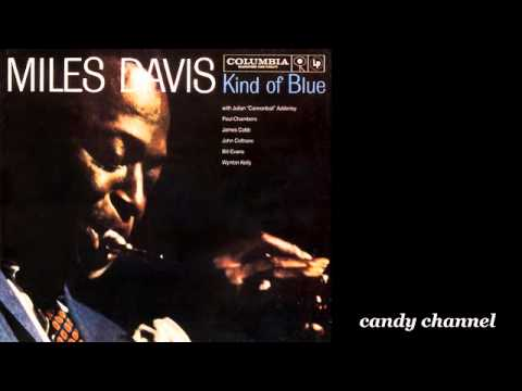 Miles Davis - Kind of Blue (Full Album)