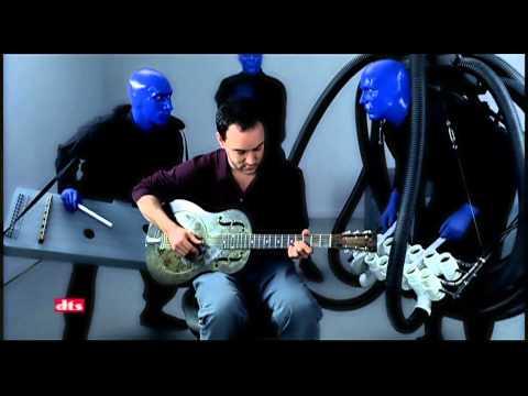 Blue Man Group Feat. Dave Matthews - Sing Along [Dolby Headphone]