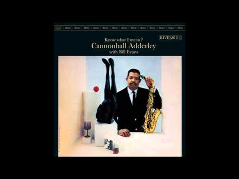 Cannonball Adderley - Who Cares?