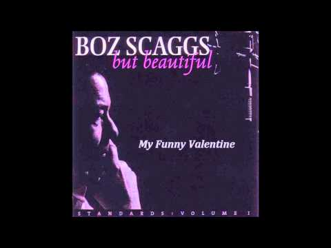 BOZ SCAGGS - MY FUNNY VALENTINE